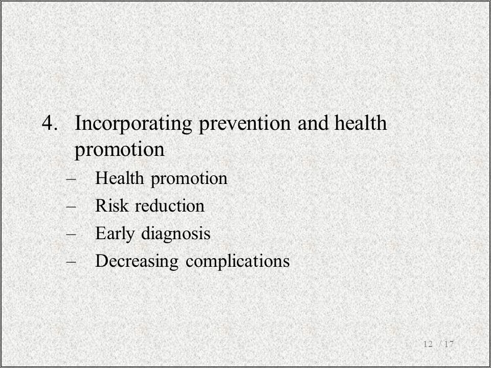 Incorporating prevention and health promotion