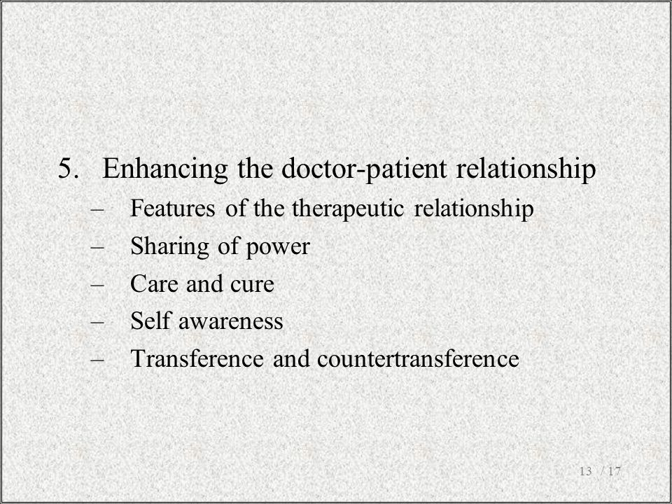 Enhancing the doctor-patient relationship