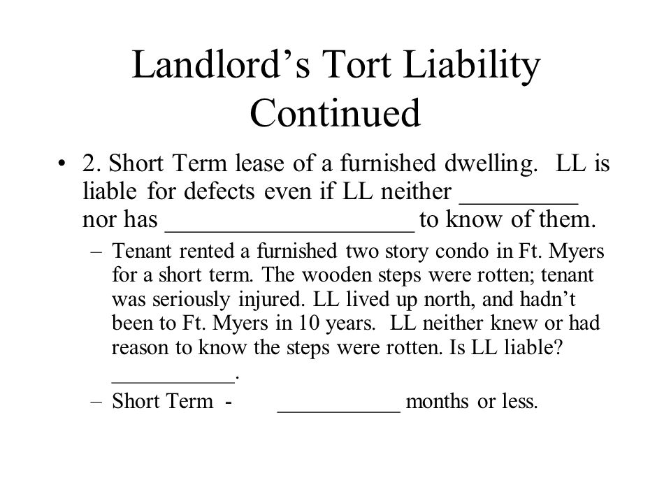 Landlord's Tort Liability Continued