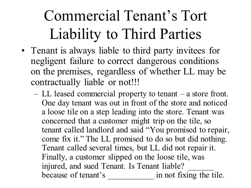 Commercial Tenant's Tort Liability to Third Parties