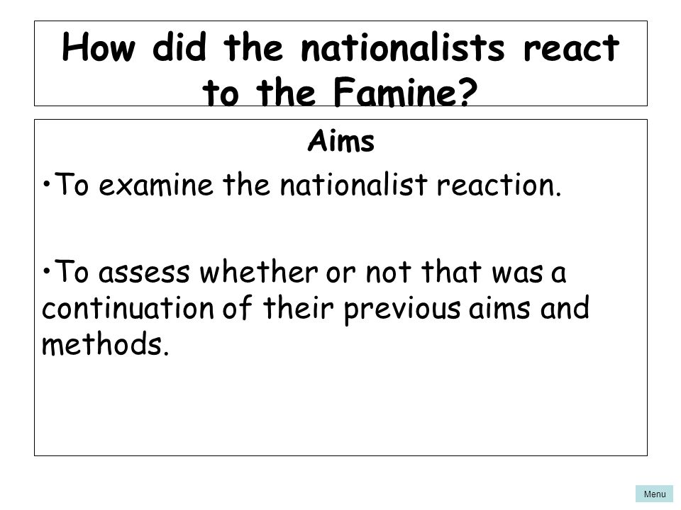 How did the nationalists react to the Famine