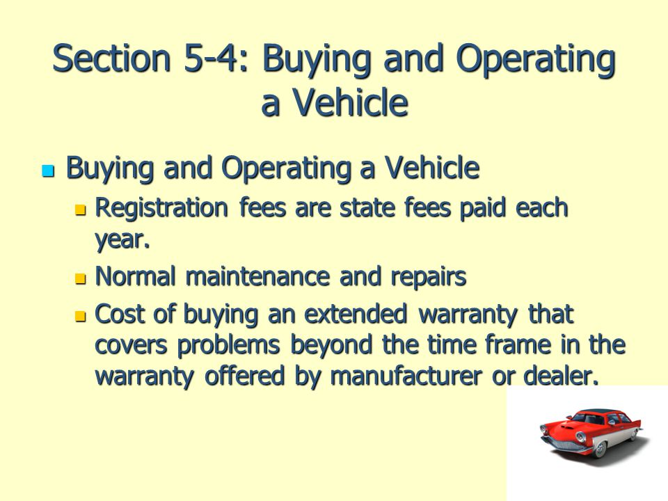 Section 5-4: Buying and Operating a Vehicle