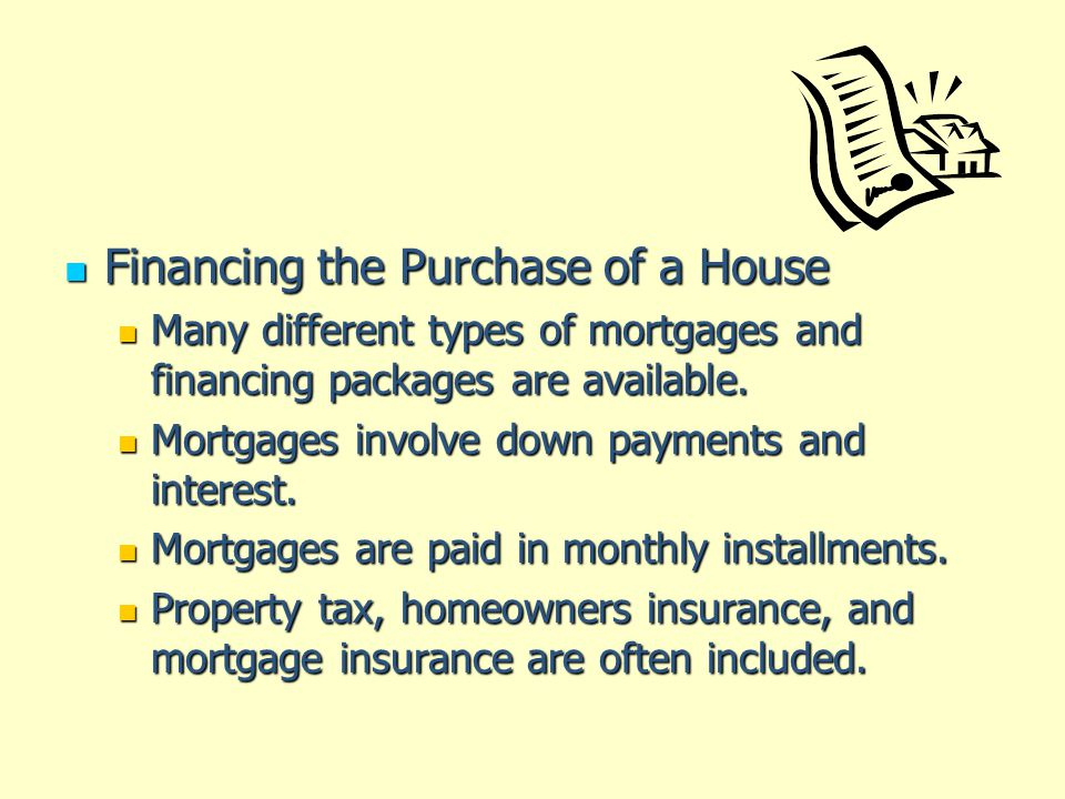 Financing the Purchase of a House