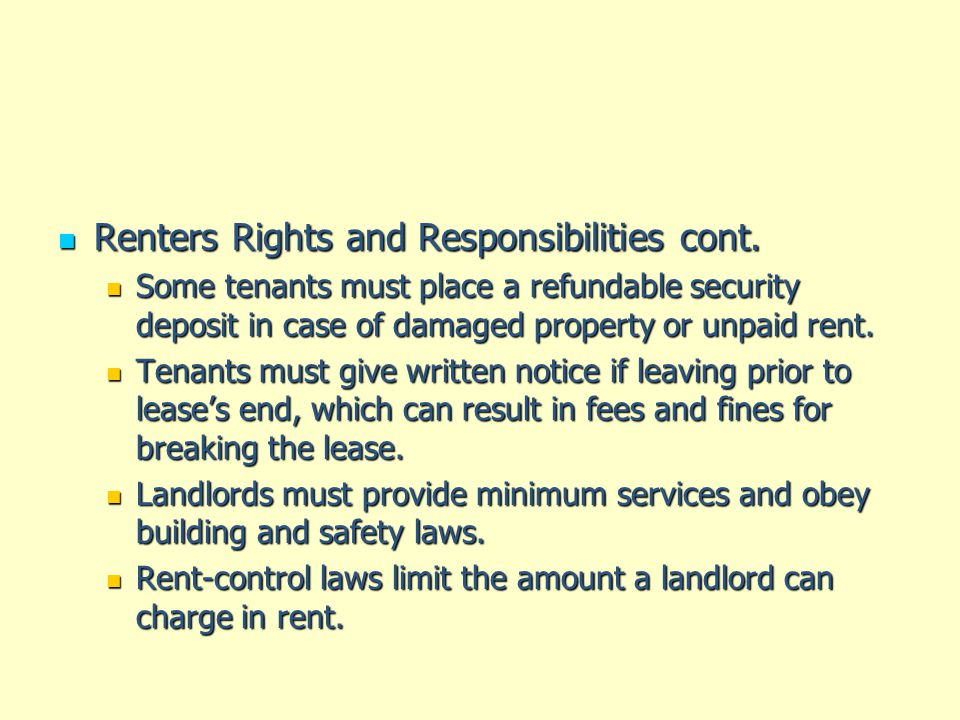 Renters Rights and Responsibilities cont.