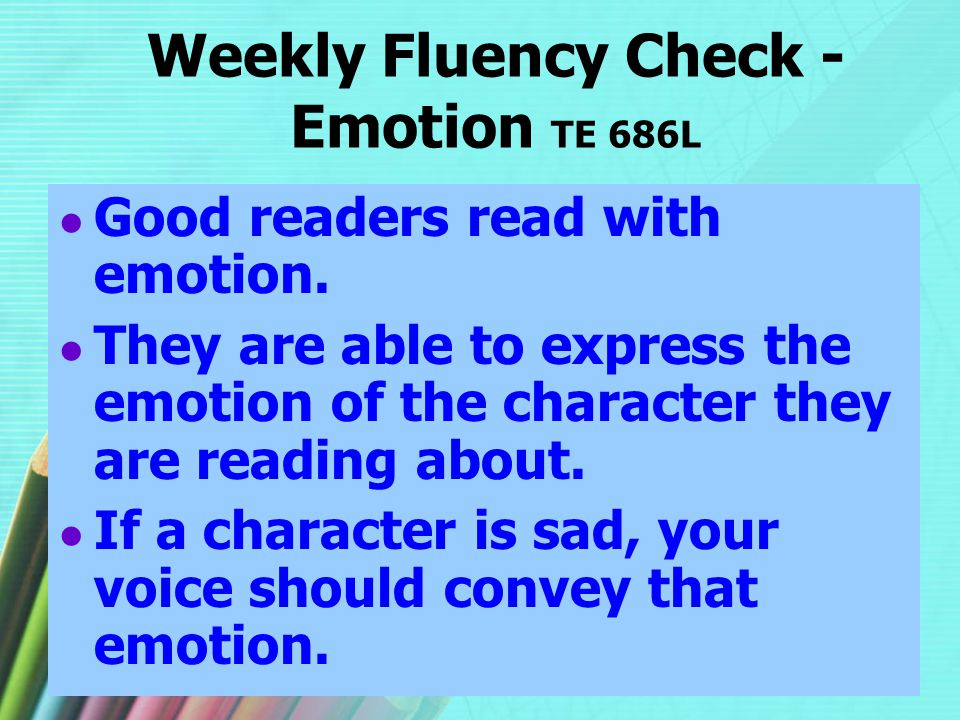 Weekly Fluency Check - Emotion TE 686L