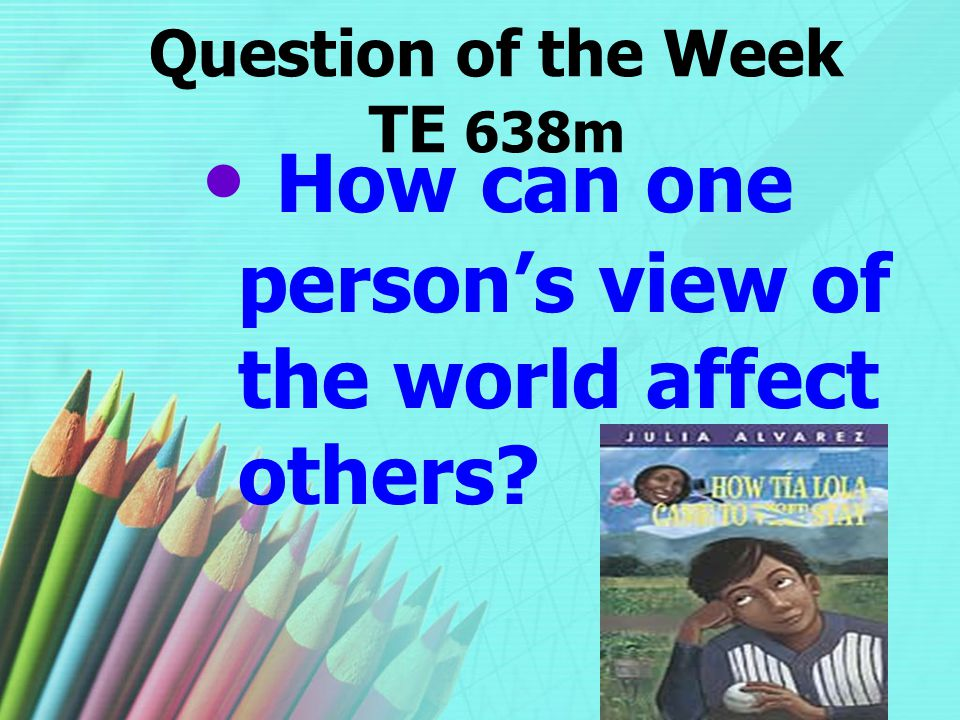 Question of the Week TE 638m
