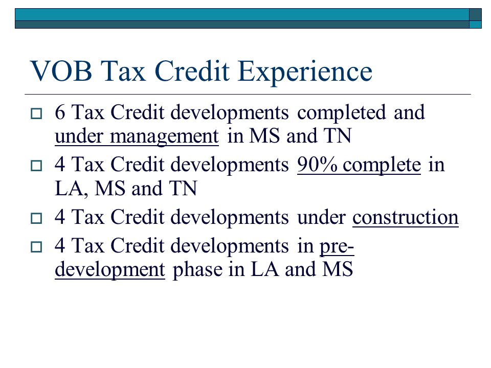 VOB Tax Credit Experience