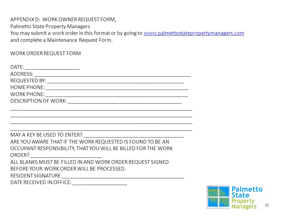 APPENDIX D: WORK OWNER REQUEST FORM, Palmetto State Property Managers