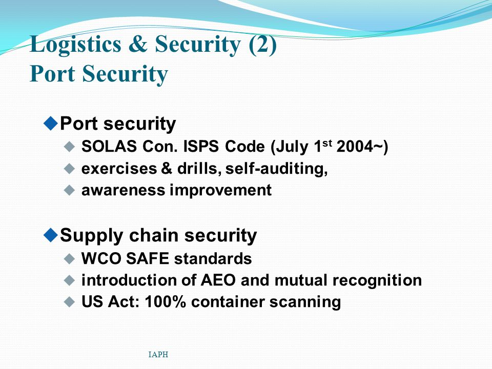 Logistics & Security (2) Port Security
