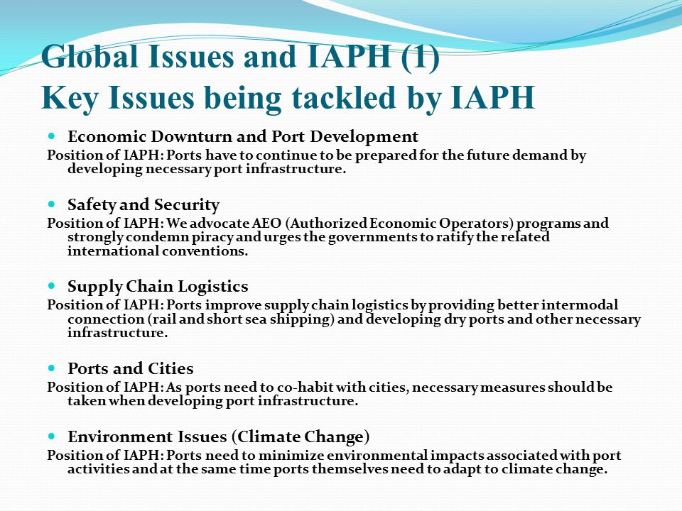 Global Issues and IAPH (1) Key Issues being tackled by IAPH