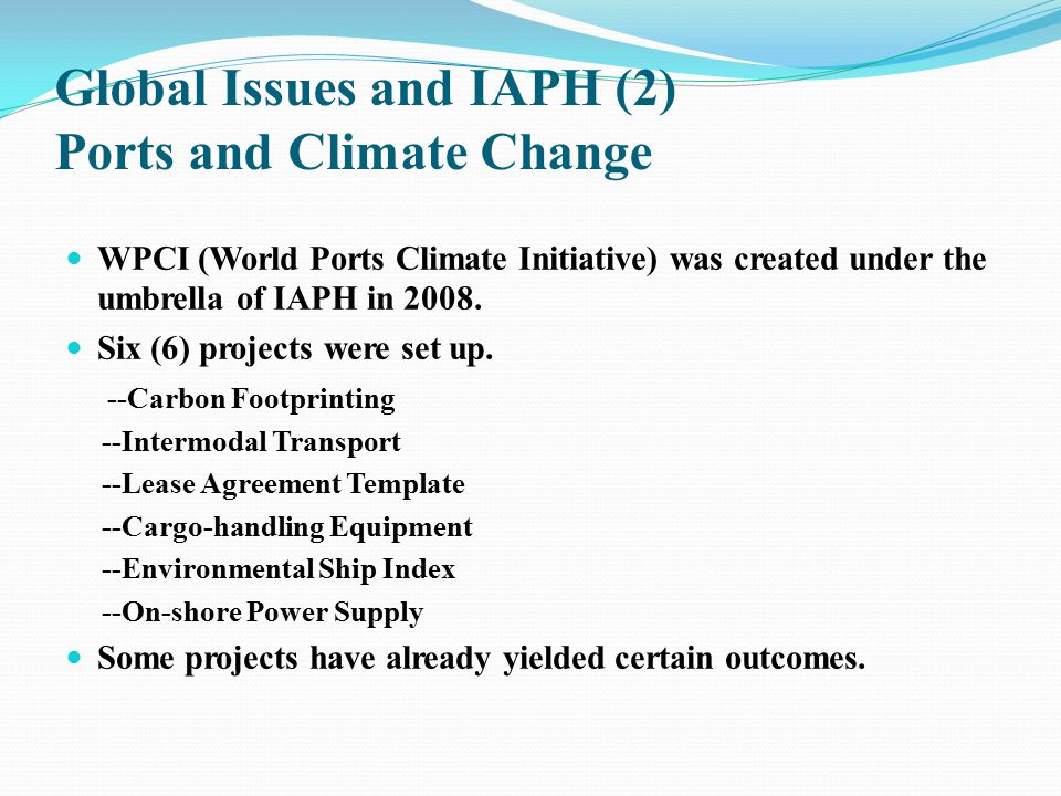 Global Issues and IAPH (2) Ports and Climate Change