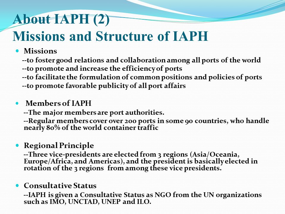 About IAPH (2) Missions and Structure of IAPH