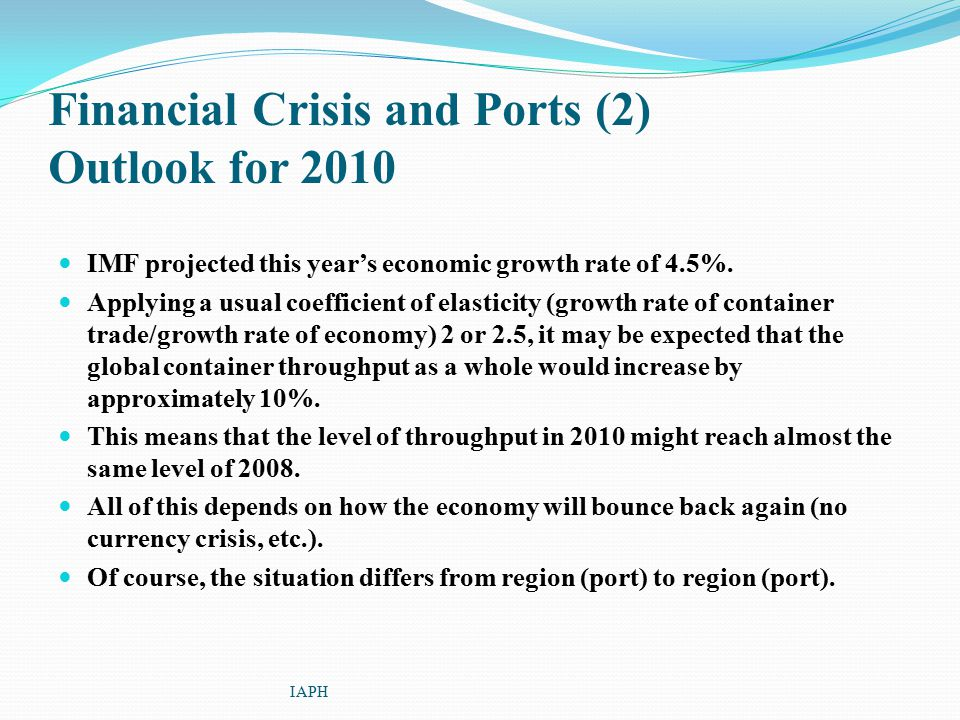 Financial Crisis and Ports (2) Outlook for 2010