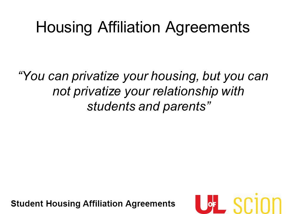 Housing Affiliation Agreements