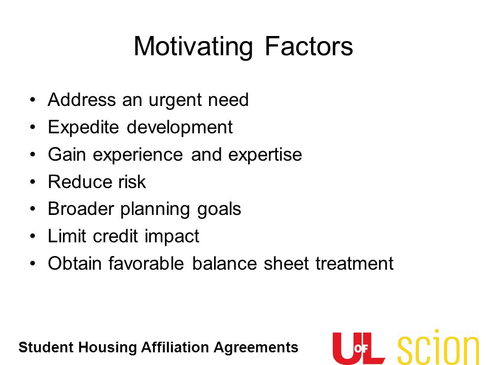 Motivating Factors Address an urgent need Expedite development