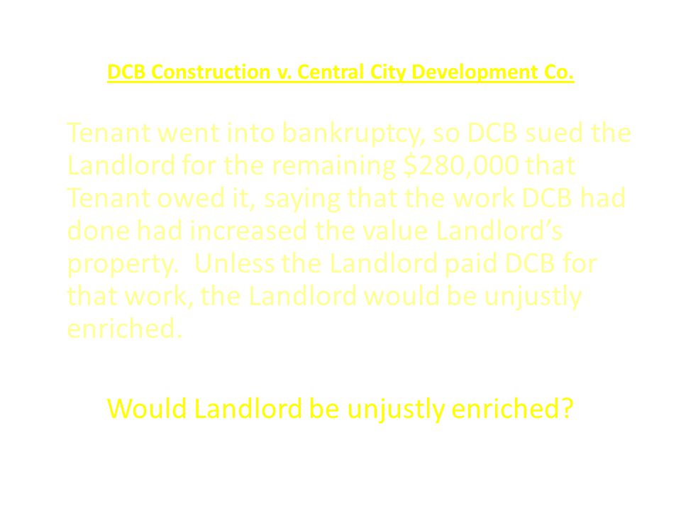 DCB Construction v. Central City Development Co.