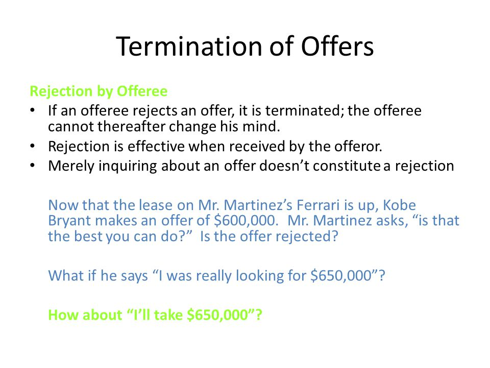 Termination of Offers Rejection by Offeree