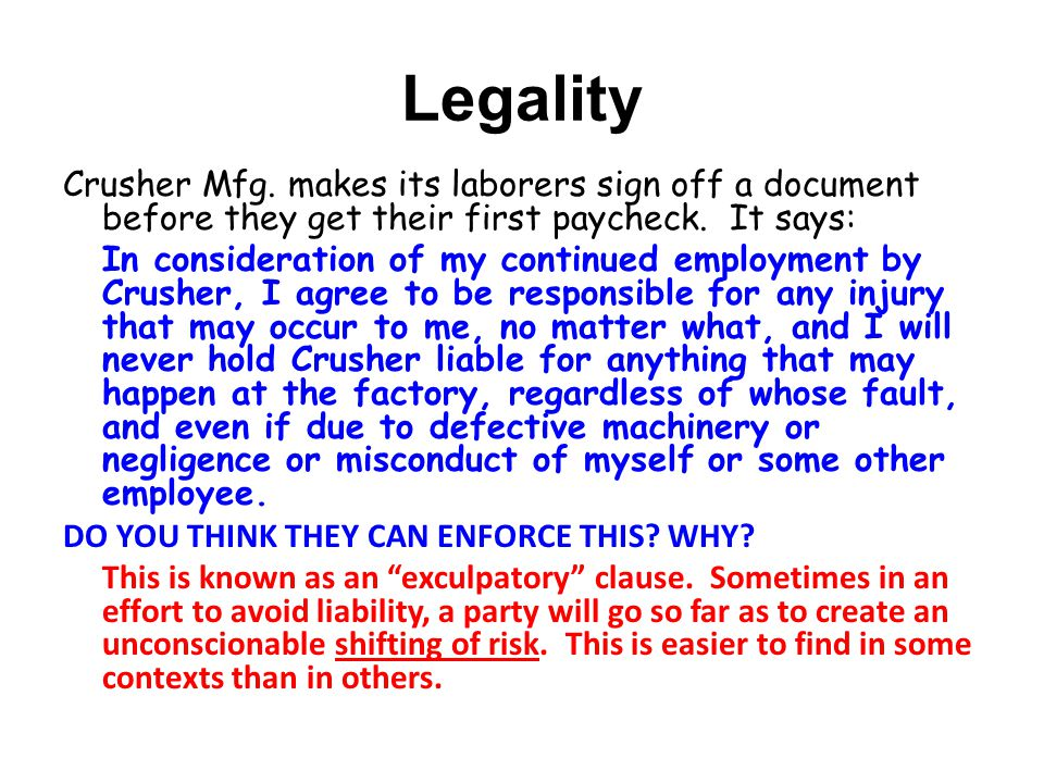 Legality Crusher Mfg. makes its laborers sign off a document before they get their first paycheck. It says: