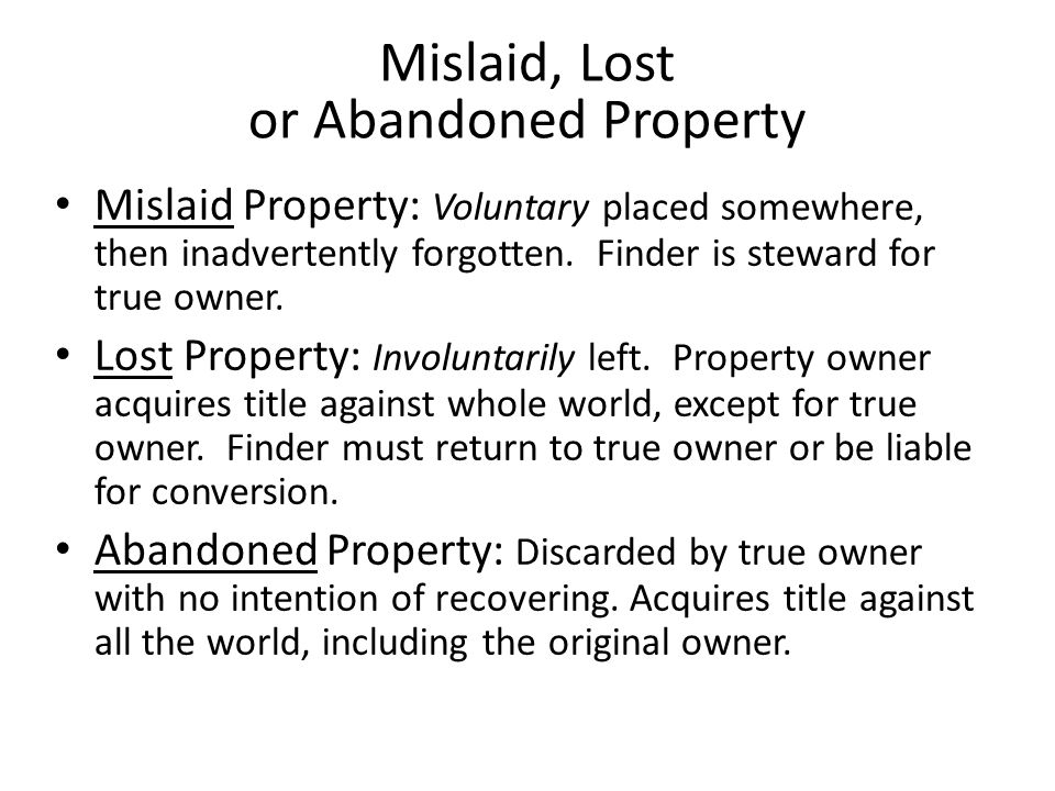 Mislaid, Lost or Abandoned Property