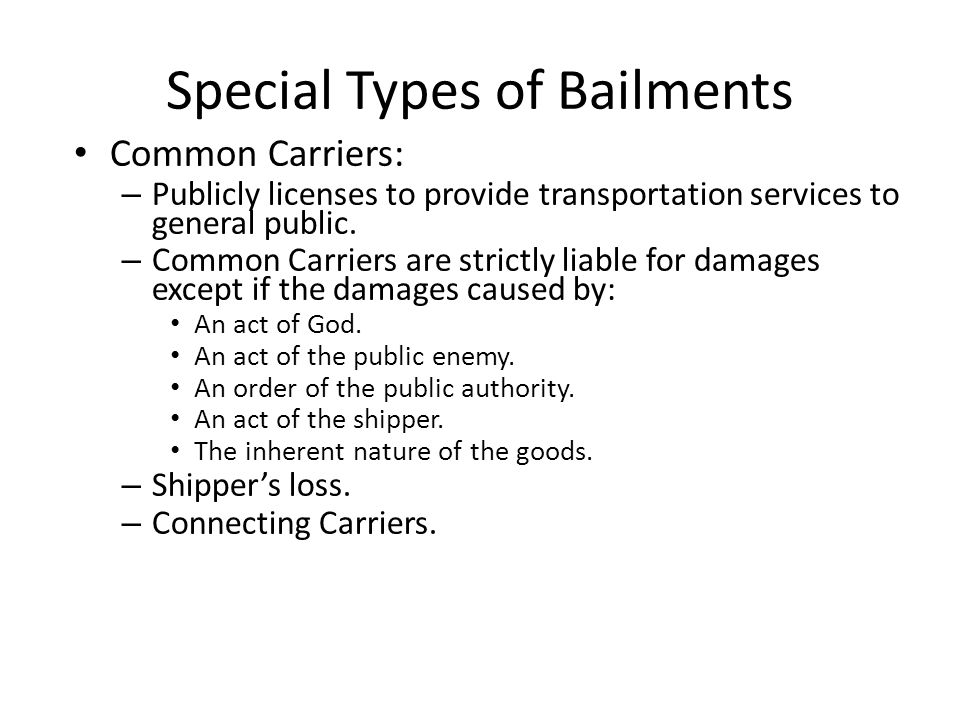 Special Types of Bailments