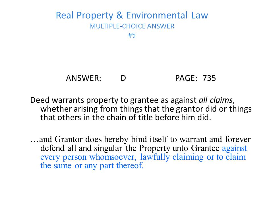 Real Property & Environmental Law MULTIPLE-CHOICE ANSWER #5
