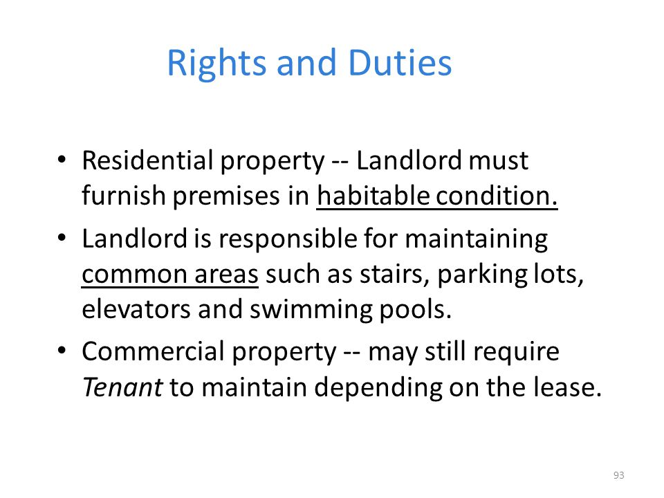 Rights and Duties Residential property -- Landlord must furnish premises in habitable condition.
