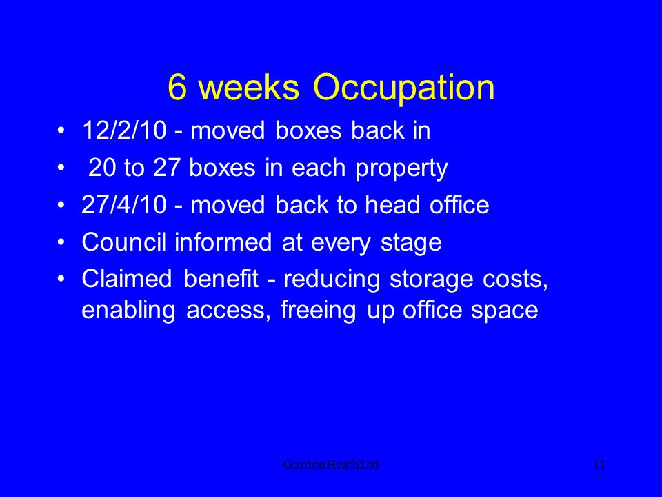 6 weeks Occupation 12/2/10 - moved boxes back in