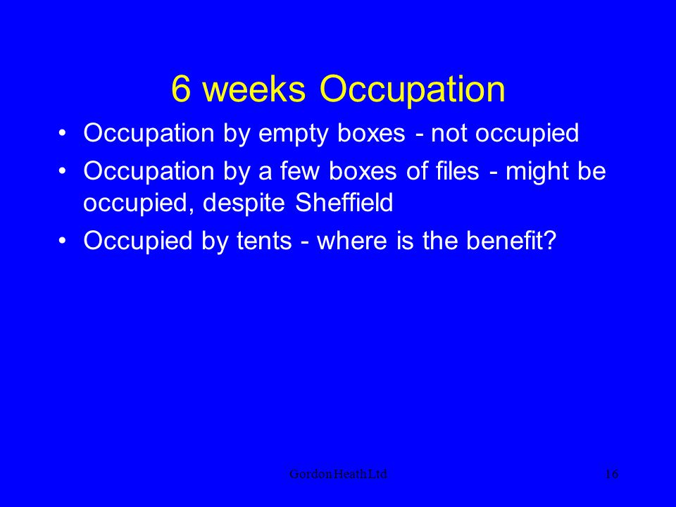 6 weeks Occupation Occupation by empty boxes - not occupied
