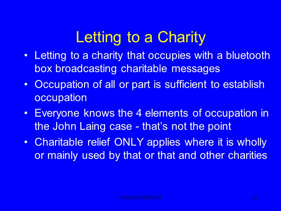 Letting to a Charity Letting to a charity that occupies with a bluetooth box broadcasting charitable messages.