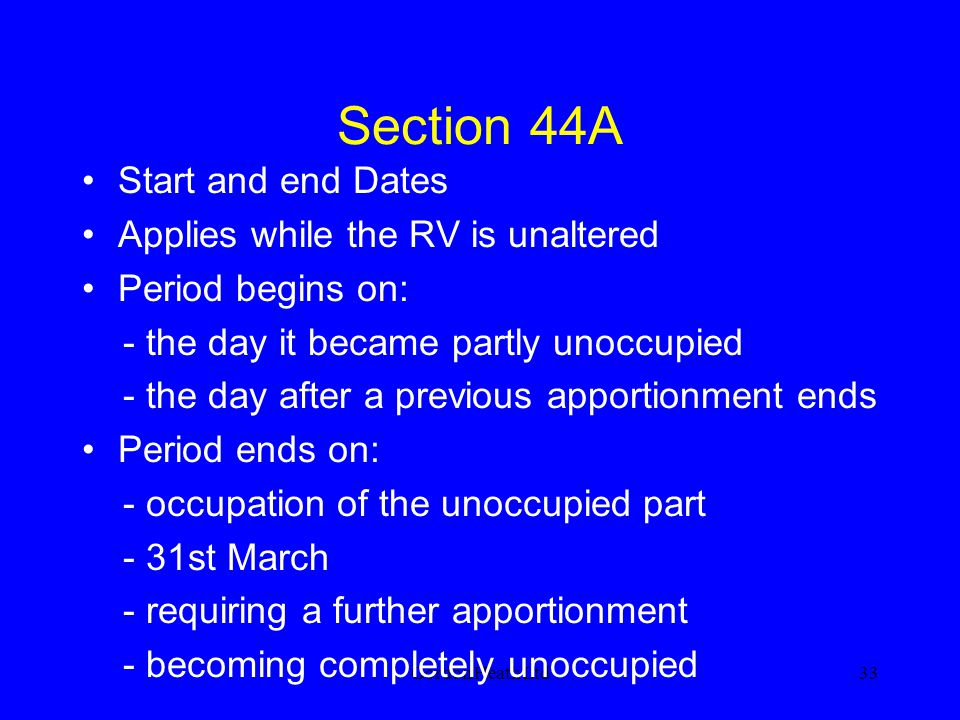 Section 44A Start and end Dates Applies while the RV is unaltered