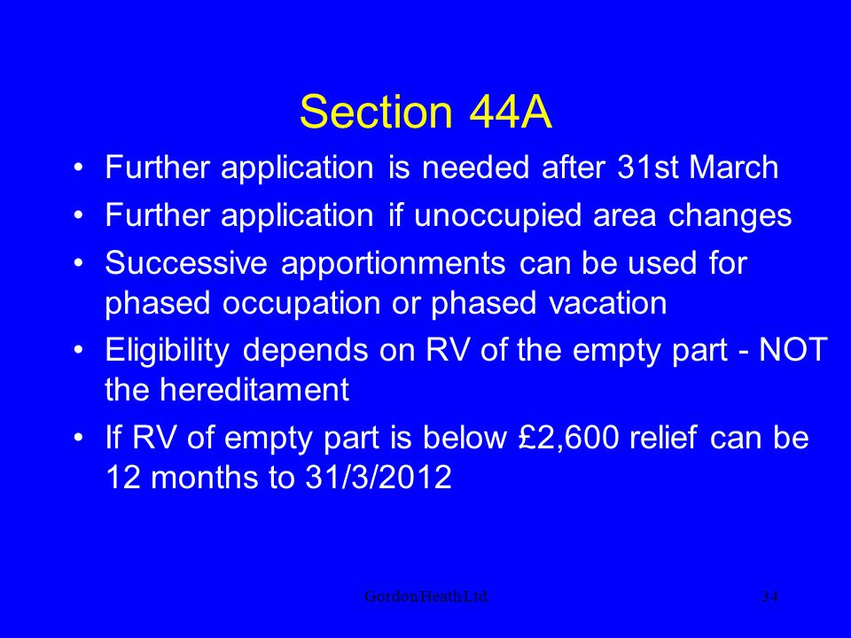 Section 44A Further application is needed after 31st March