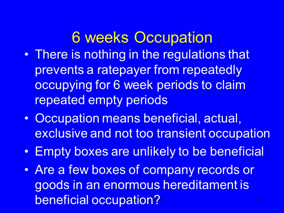 6 weeks Occupation