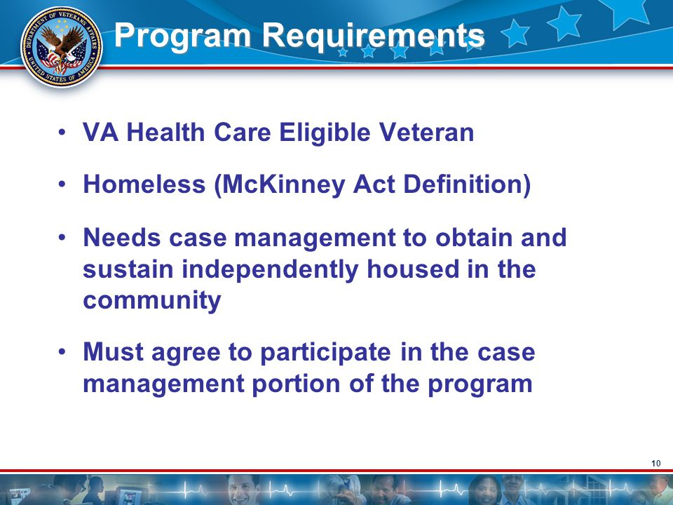 Program Requirements VA Health Care Eligible Veteran