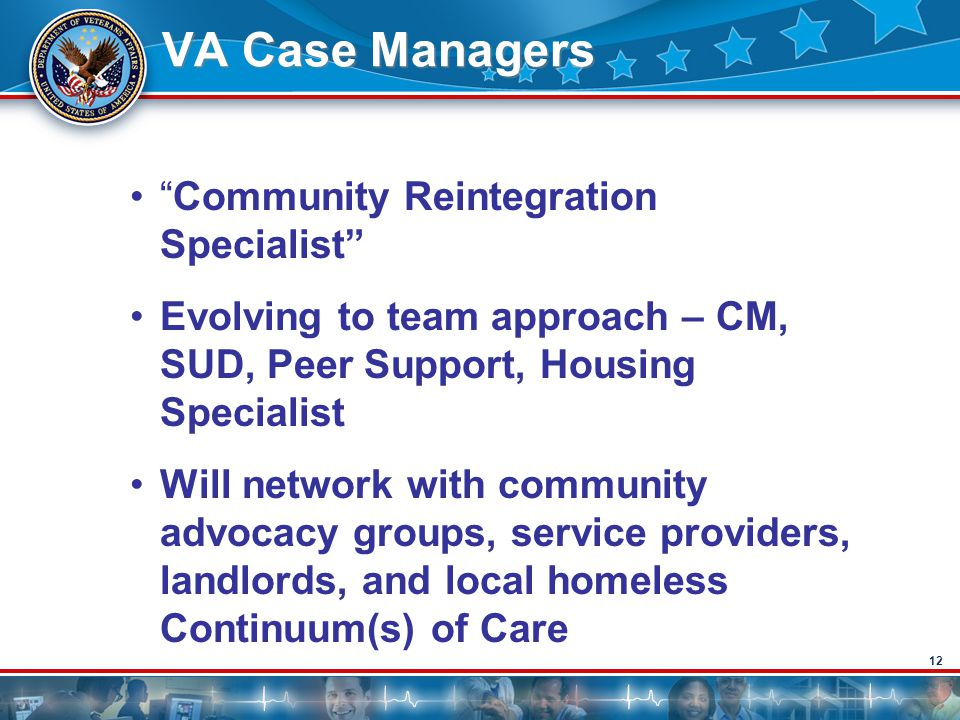 VA Case Managers Community Reintegration Specialist