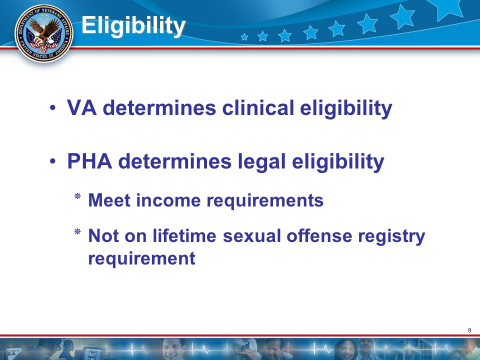 Eligibility VA determines clinical eligibility