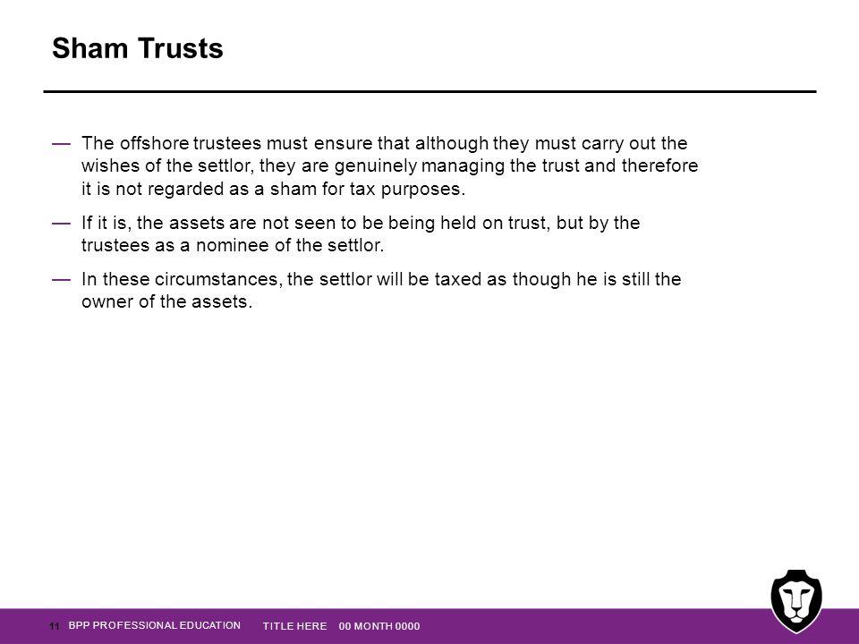 Sham Trusts