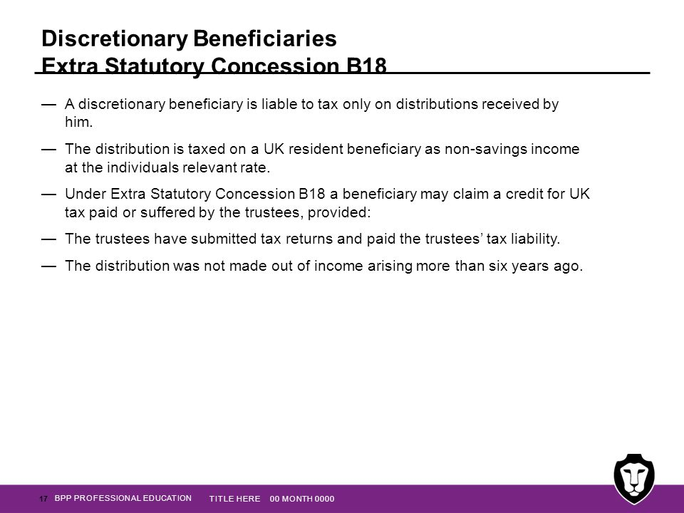Discretionary Beneficiaries Extra Statutory Concession B18