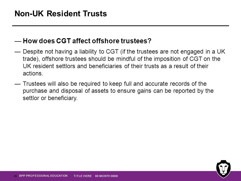 Non-UK Resident Trusts