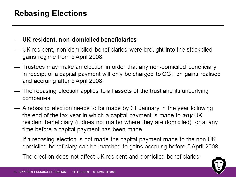 Rebasing Elections UK resident, non-domiciled beneficiaries