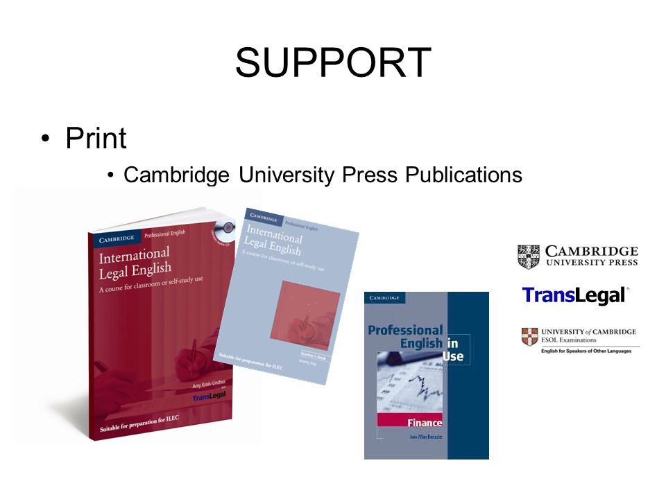 SUPPORT Print Cambridge University Press Publications