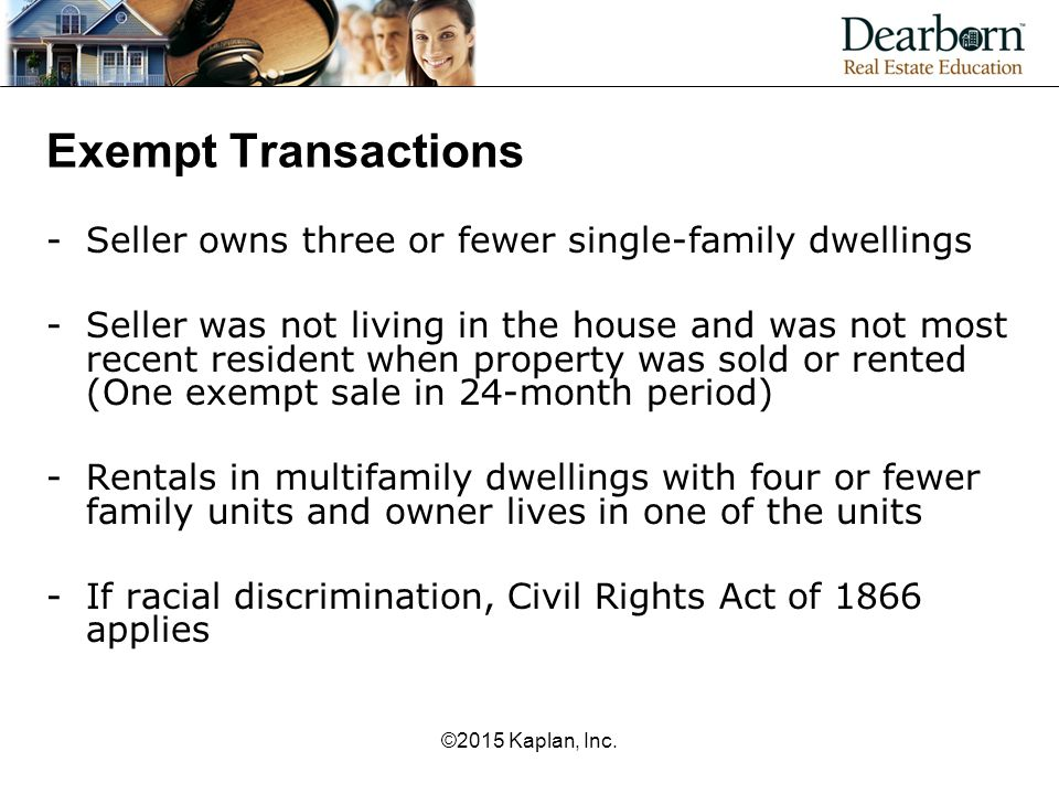 Exempt Transactions Seller owns three or fewer single-family dwellings
