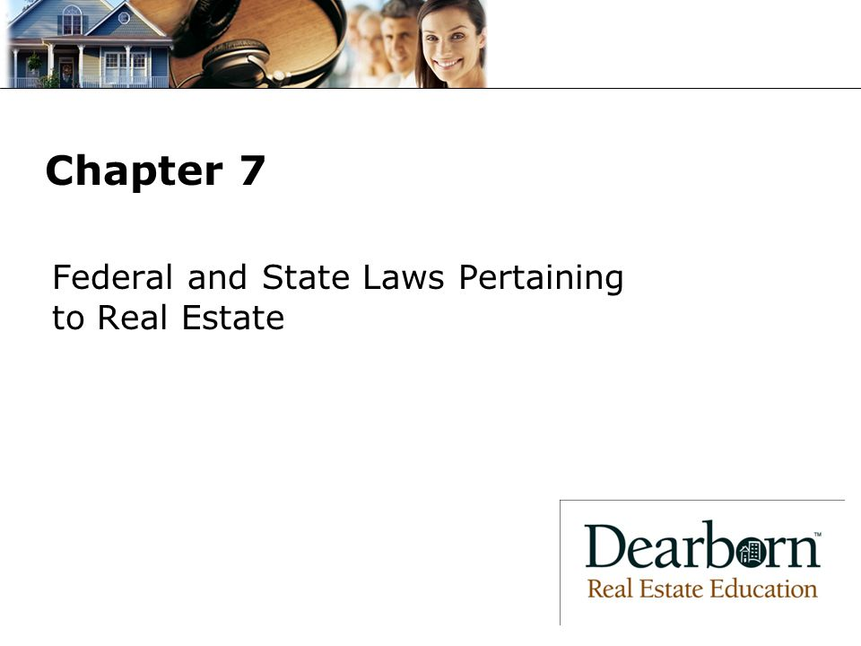 Federal and State Laws Pertaining to Real Estate