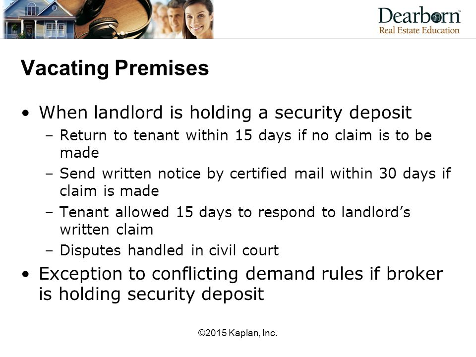Vacating Premises When landlord is holding a security deposit