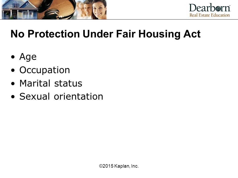 No Protection Under Fair Housing Act
