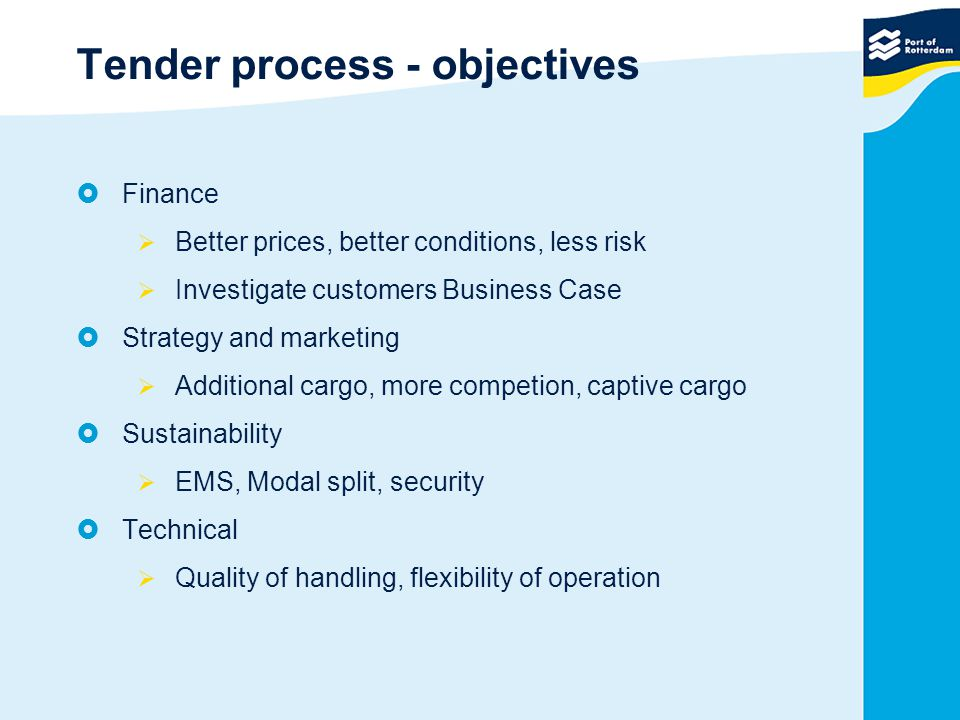 Tender process - objectives