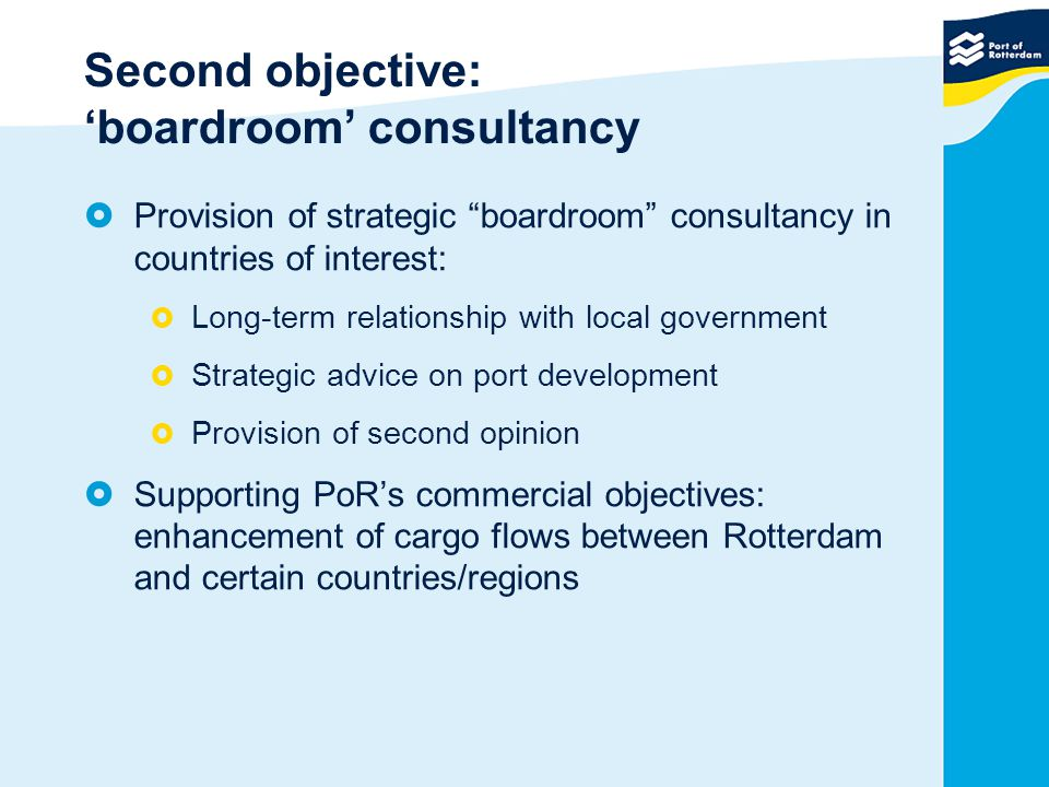 Second objective: 'boardroom' consultancy