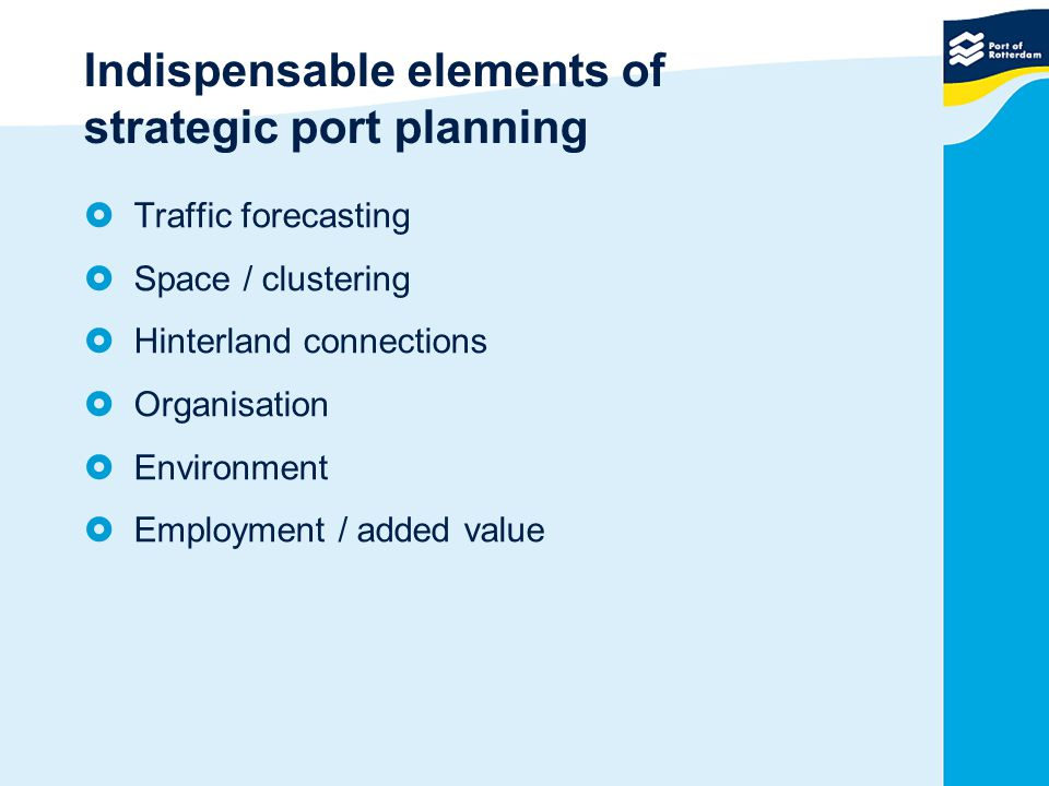 Indispensable elements of strategic port planning