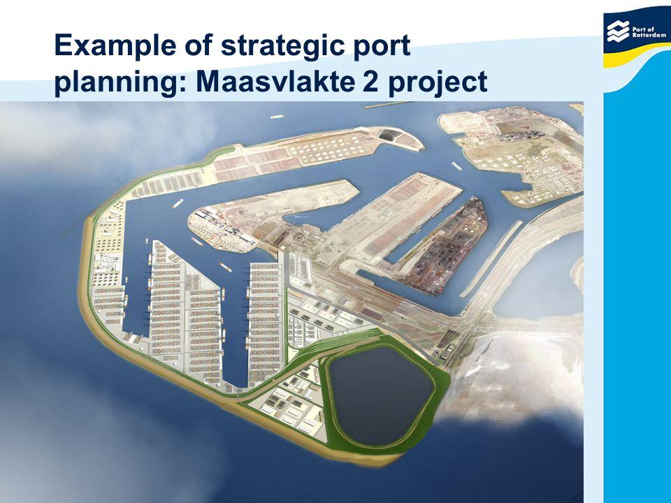 Example of strategic port planning: Maasvlakte 2 project