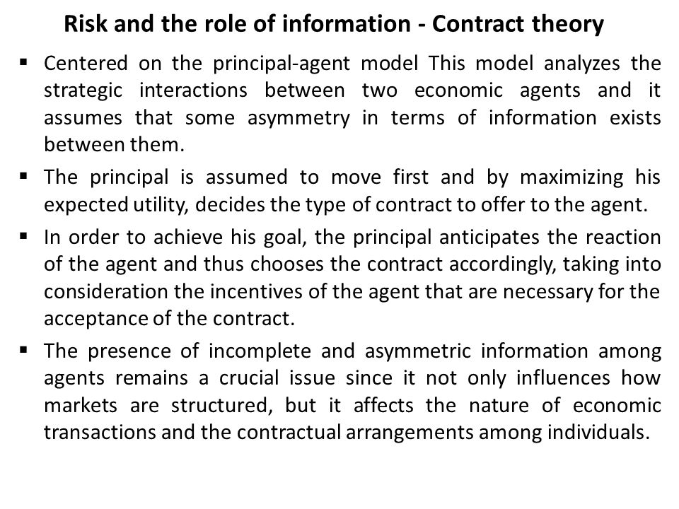 Risk and the role of information - Contract theory