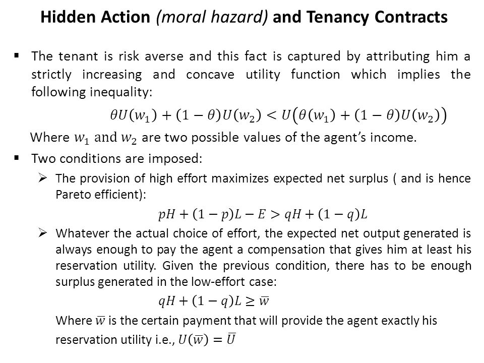 Hidden Action (moral hazard) and Tenancy Contracts